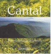 Cantal ; bleu et vert tout à l'envers - Couverture - Format classique