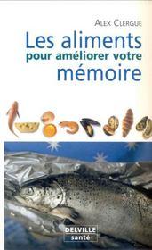Aliments pour ameliorer votre memoire - Intérieur - Format classique