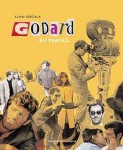 Godard au travail - Intérieur - Format classique