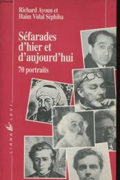Sefarades d'hier et d'aujourd'hui 70 portraits - Couverture - Format classique