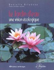 Le Jardin D'Eau - Une Vision Ecologique - Intérieur - Format classique