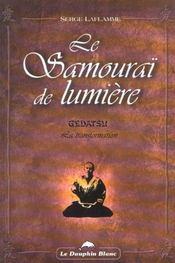 Le Samourai De Lumiere : Gedatsu - Intérieur - Format classique