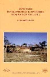 Aspects développement économique dans pays enclave : le Burkina Faso - Couverture - Format classique