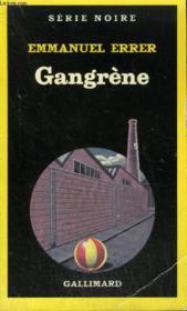 Collection : Serie Noire N° 1978 Gangrene - Couverture - Format classique