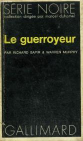 Collection : Serie Noire N° 1515 Le Guerroyeur - Couverture - Format classique