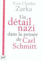 Un détail nazi dans la pensée de Carl Schmitt - Intérieur - Format classique