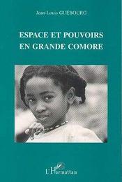 Espace Et Pouvoirs En Grande Comore - Intérieur - Format classique