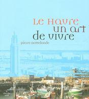 Le Havre, un art de vivre - Intérieur - Format classique