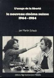Le Nouveau Cinema Suisse 1964 1984 - Couverture - Format classique