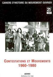 Cahiers D'Histoire Du Mouvement Ouvrier, N 21/2005, Contestations Et Mouvements 1960-1980 - Couverture - Format classique