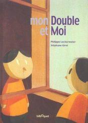 Mon Double Et Moi - Intérieur - Format classique