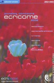 Ecricome Annales Concours ; Edition 2002 - Intérieur - Format classique