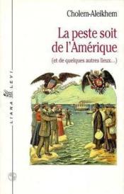Peste Soit De L'Amerique, La - Couverture - Format classique