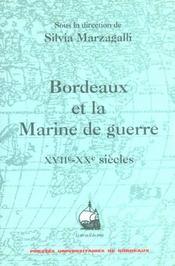 Bordeaux et la marine de guerre xviie-xxe siecles - Intérieur - Format classique