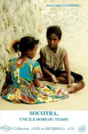 Socotra, une île hors du temps - Couverture - Format classique