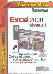 Competence Micro ; Excel 2000 Niveau 1 Cpm - Intérieur - Format classique