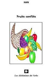 Fruits conflits - Intérieur - Format classique