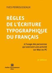 Rêgles de l'écriture typographique du français - Couverture - Format classique