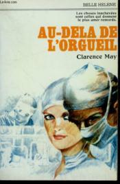 Au Dela De L'Orgueil. Collection : A La Belle Helene. - Couverture - Format classique
