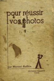 Pour Reussir Vos Photos - Couverture - Format classique