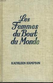 Les Femmes Du Bout Du Monde - Couverture - Format classique
