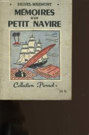 Memoires D'Un Petit Navire. - Couverture - Format classique