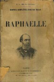 Raphaelle / Oeuvres Completes D'Hector Malot. - Couverture - Format classique