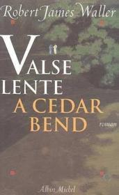 Valse lente à Cedar Bend - Couverture - Format classique