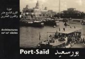 Port-Saïd ; architectures XIX-XX siècles - Couverture - Format classique