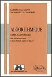 Algorithmique 38 Exercices Corriges Oral Informatique E.N.S.Lyon - Intérieur - Format classique