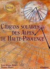 Cadrans solaires des alpes de haute provence - Couverture - Format classique