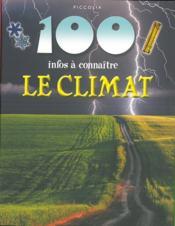 100 INFOS A CONNAITRE ; le climat - Couverture - Format classique