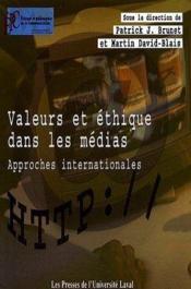 Valeurs et éthique dans les médias ; approches internationales - Couverture - Format classique