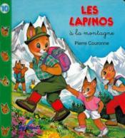LAPINOS T.10 ; à la montagne - Couverture - Format classique