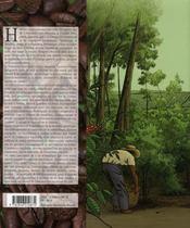 La fabuleuse aventure du café ; histoire, culture, dégustation et enjeux économiques - 4ème de couverture - Format classique