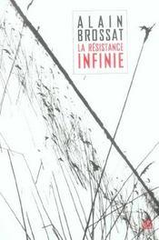 La resistance infinie - Intérieur - Format classique