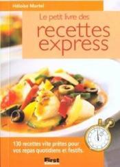Le petit livre des recettes express - Couverture - Format classique