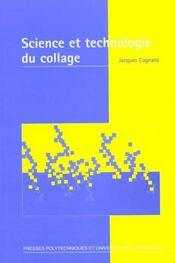 Science et technologie du collage - Intérieur - Format classique