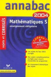 Annabac T.00018 ; Enseignement Obligatoire ; Sujets Corriges (édition 2004) - Intérieur - Format classique