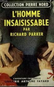 L'Homme Insaissable. Collection L'Aventure Criminelle N° 20. - Couverture - Format classique