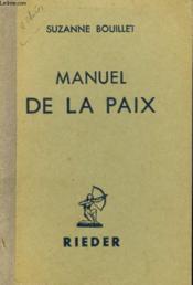 Manuel De La Paix - Couverture - Format classique
