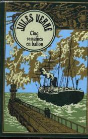 Cinq Semaines En Ballon - Couverture - Format classique