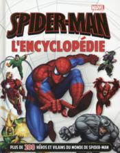 Spider-Man ; l'encyclopédie - Couverture - Format classique