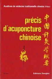 Précis d'acupuncture chinoise - Intérieur - Format classique