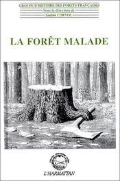 La forêt malade - Intérieur - Format classique