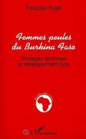Femmes peules du Burkina Faso ; stratégies féminines et développement rural - Intérieur - Format classique