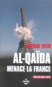 Al-qaïda menace la france - Couverture - Format classique