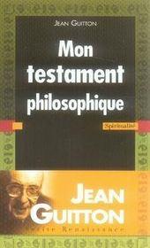Mon testament philosophique - Intérieur - Format classique