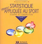 Statistique vraiment appliquée au sport ; cours et exercices - Intérieur - Format classique
