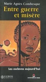 Entre Guerre Et Misere ; Les Esclaves Aujourd'Hui - Intérieur - Format classique